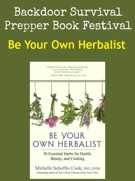 Be Your Own Herbalist | Backdoor Survival