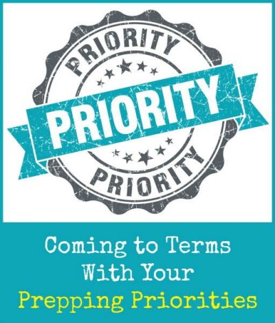 Survival Buzz: Coming to Terms With Your Prepping Priorities