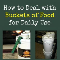 How to Deal with Buckets of Food for Daily Use   Backdoor Survival