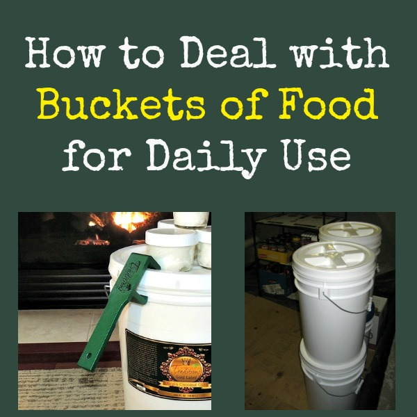 How to Deal with Buckets of Food for Daily Use | Backdoor Survival