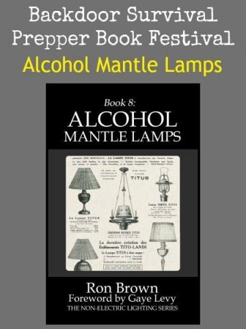 Prepper Book Festival 12: Alcohol Mantle Lamps