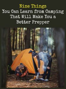 Nine Things You Can Learn from Camping | Backdoor Survival