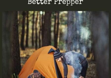 Nine Things You Can Learn from Camping That Will Make You a Better Prepper