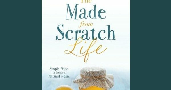Prepper Book Festival 13: The Made From Scratch Life
