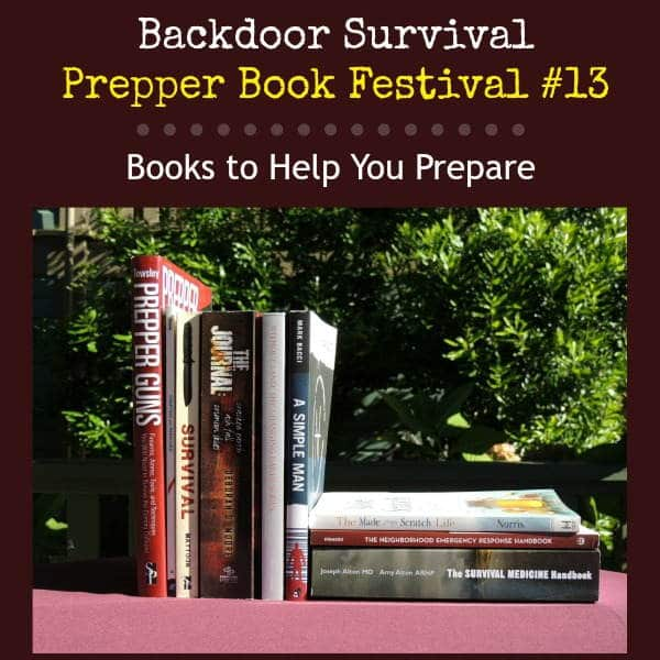 Prepper Book Festival 13: Books to Help You Prepare | Backdoor Survival