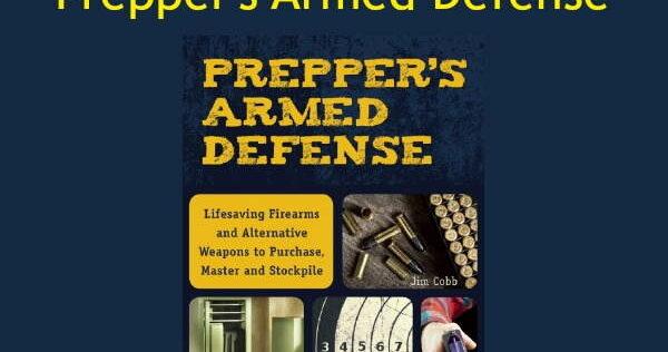 Prepper Book Festival 12: Prepper's Armed Defense