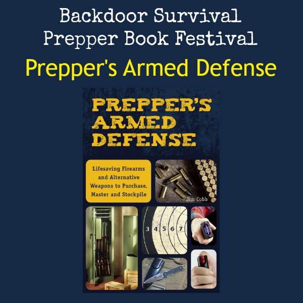 Preppers Armed Defense | Backdoor Survival