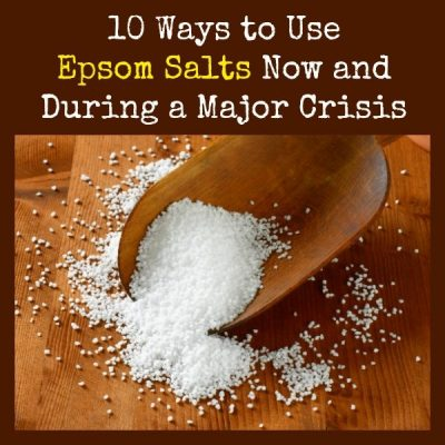 10 Ways to Use Epsom Salts Now and During a Major Crisis