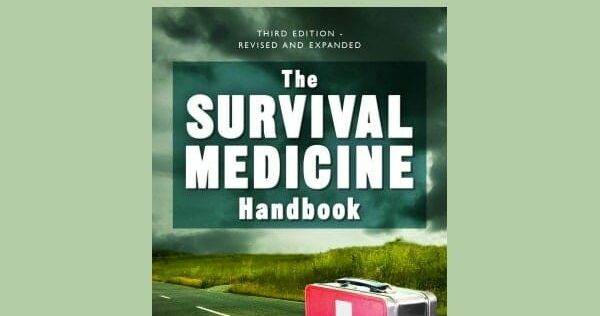Prepper Book Festival 13: Survival Medicine Handbook Third Edition