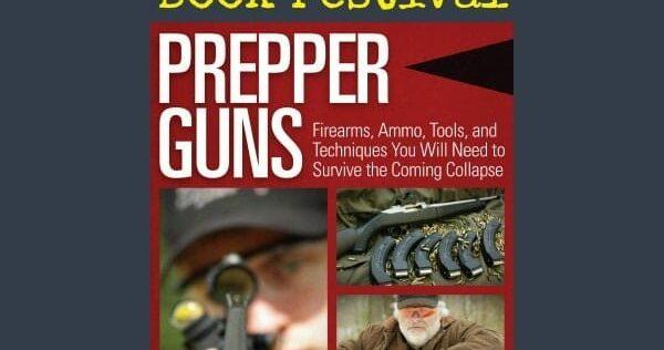 Prepper Book Festival 13: Prepper Guns