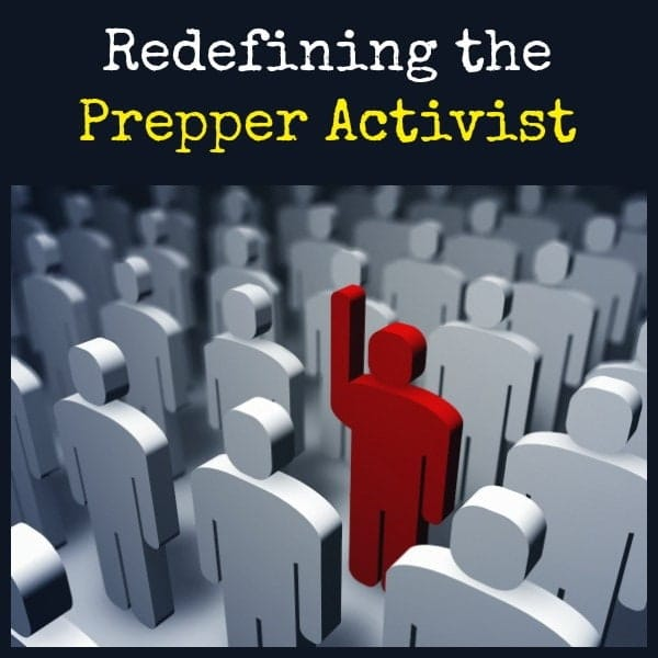 Redefining the Prepper Activist | Backdoor Survival