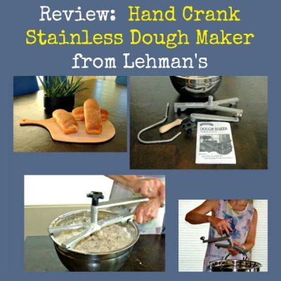 Review: Hand Crank Stainless Dough Maker from Lehman's + Giveaway