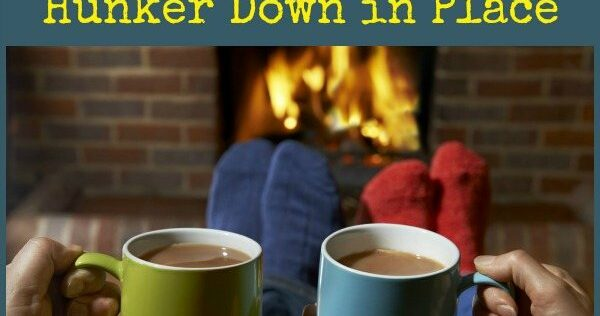 11 Things To Do When You Must Hunker Down in Place