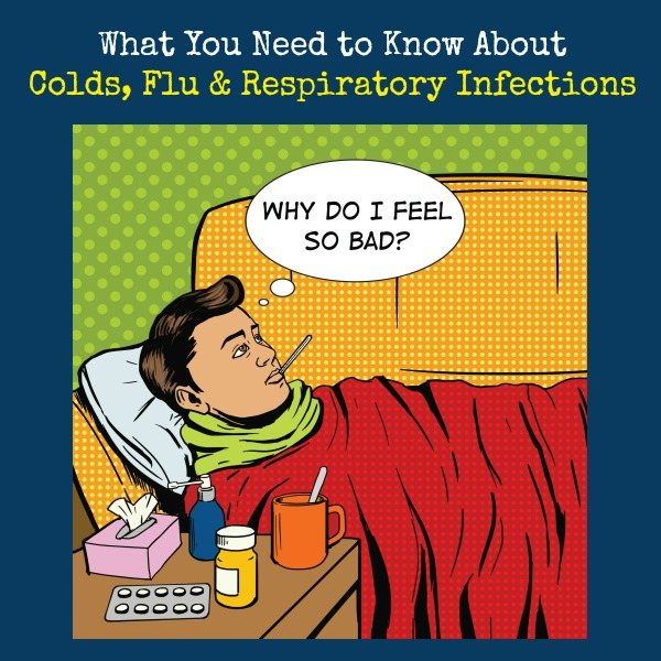 What You Need to Know About Colds, Flu and Respiratory Infections | Backdoor Survival