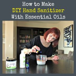 How to Make DIY Hand Sanitizer With Essential Oils