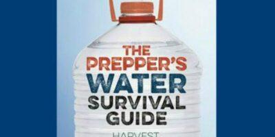 Prepper Book Festival 13: The Prepper's Water Survival Guide