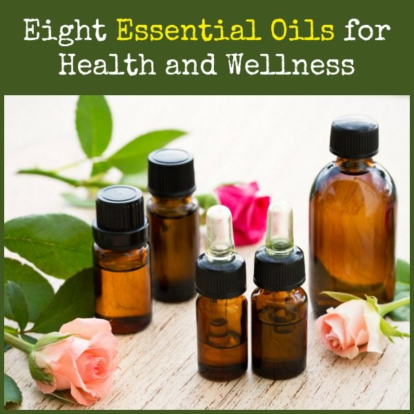 Eight Essential Oils for Health and Wellness | Backdoor Survival