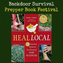 Prepper Book Festival: Heal Local 20 Essential Herbs for DIY Home Healthcare