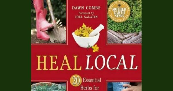 Prepper Book Festival: Heal Local 20 Essential Herbs for DIY Home Healthcare