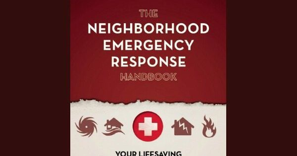 Prepper Book Festival 13: Neighborhood Emergency Response Handbook