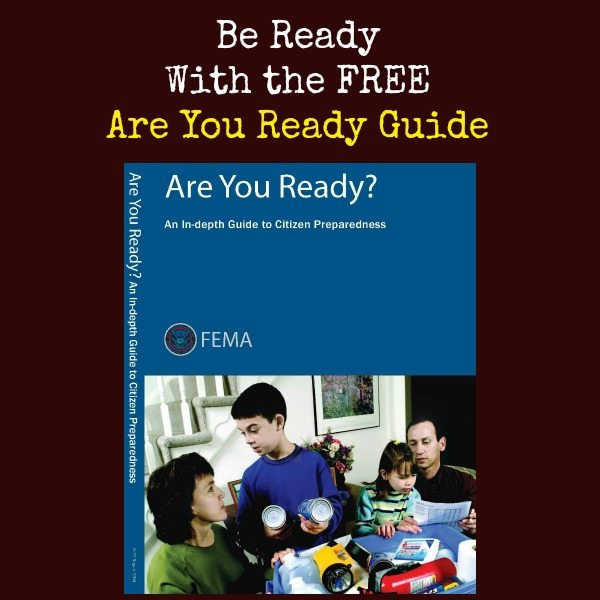 Be Ready With the FREE Are You Ready Guide   Backdoor Survival