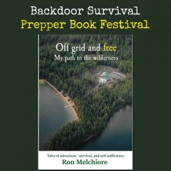 Prepper Book Festival: Off Grid and Free My Path to the Wilderness + Giveaway