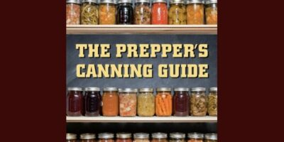 Prepper Book Festival: The Preppers Canning Guide