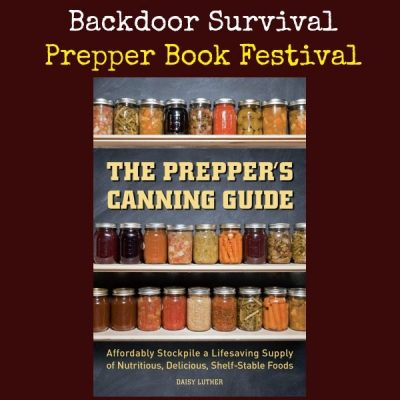 Prepper Book Festival: The Preppers Canning Guide + Giveaway