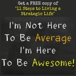 Get a Free Copy of 11 Steps to Living a Strategic Life | Backdoor Survival