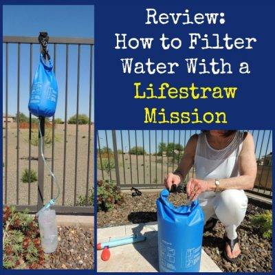 Review: How to Filter Water With a Lifestraw Mission + Giveaway