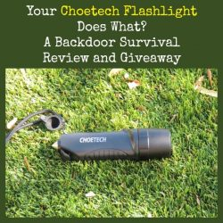 Your Choetech Flashlight Does What?