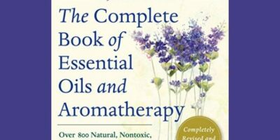 Prepper Book Festival: Complete Book of Essential Oils & Aromatherapy