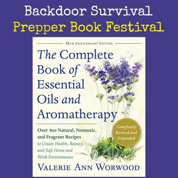 Valerie Worwood Complete Book of Essential Oils | Backdoor Survival