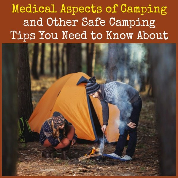 Medical Aspects of Camping | Backdoor Survival