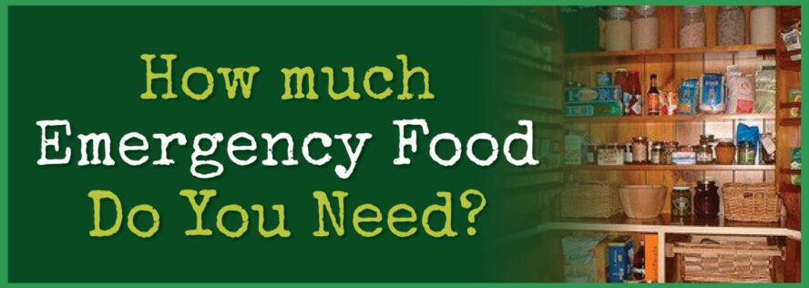 How Much Emergency Food Do You Need?