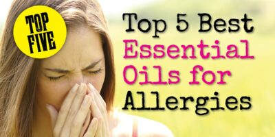Top 5 Best Essential Oils for Allergies