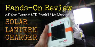 LuminAID Packlite Max Review – Hands-on with this Solar Lantern Charger