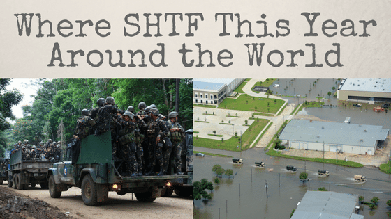 Where SHTF This Year Around the World