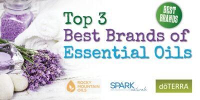 Top 3 Best Brands of Essential Oils