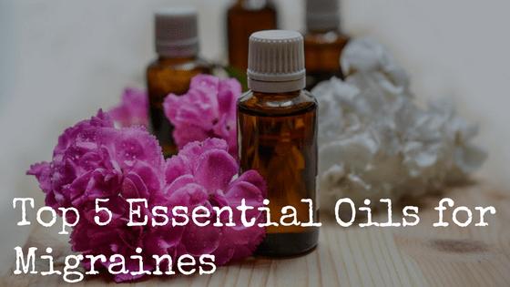 Top 5 Essential Oils for Migraines