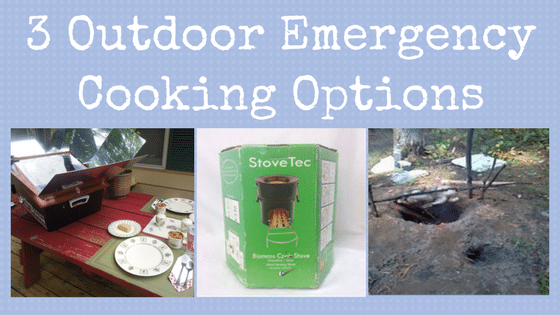 3 Outdoor Emergency Cooking Options