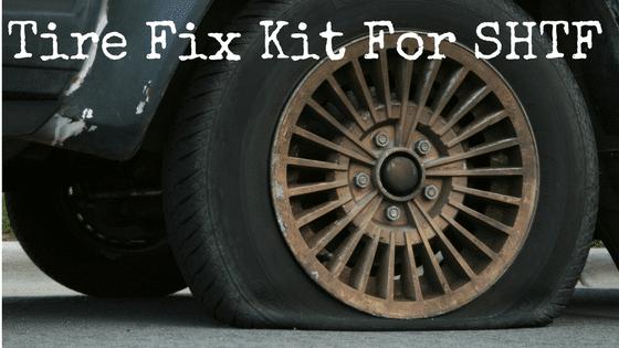 The DIY Tire Fix Kit For SHTF