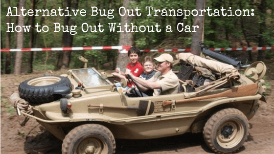 Alternative Bug Out Transportation: How to Bug Out Without a Car