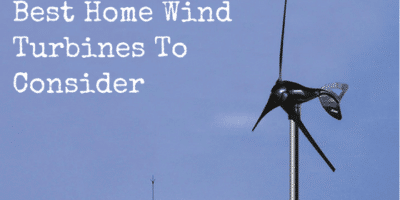 Best Home Wind Turbines To Consider