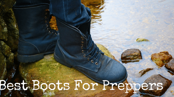 Best Boots For Preppers