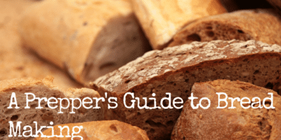 A Prepper's Guide to Bread Making
