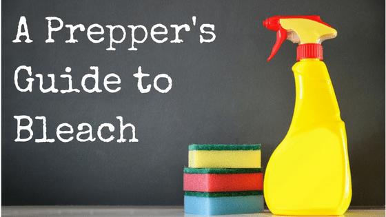 A Prepper's Guide to Bleach