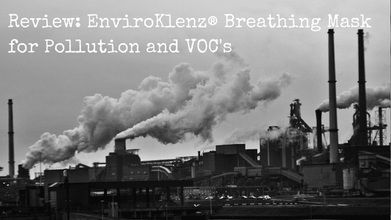 Product Review: EnviroKlenz® Breathing Mask for Pollution and VOC's