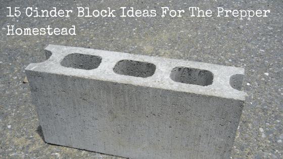 15 Cinder Block Ideas For The Prepper Homestead