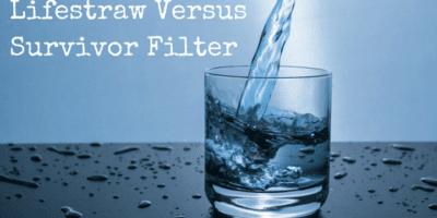 Lifestraw vs Survivor Filter: Which Personal Filter is Best?